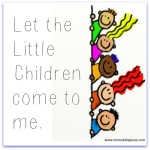 Your Little Children Can Come to Jesus!