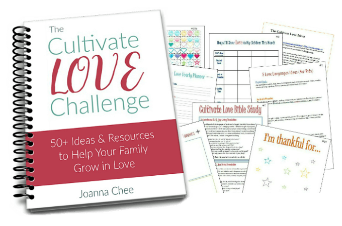 The Cultivate Love Challenge: 50+ Ideas and Resources to Help Your Family Grow in Love
