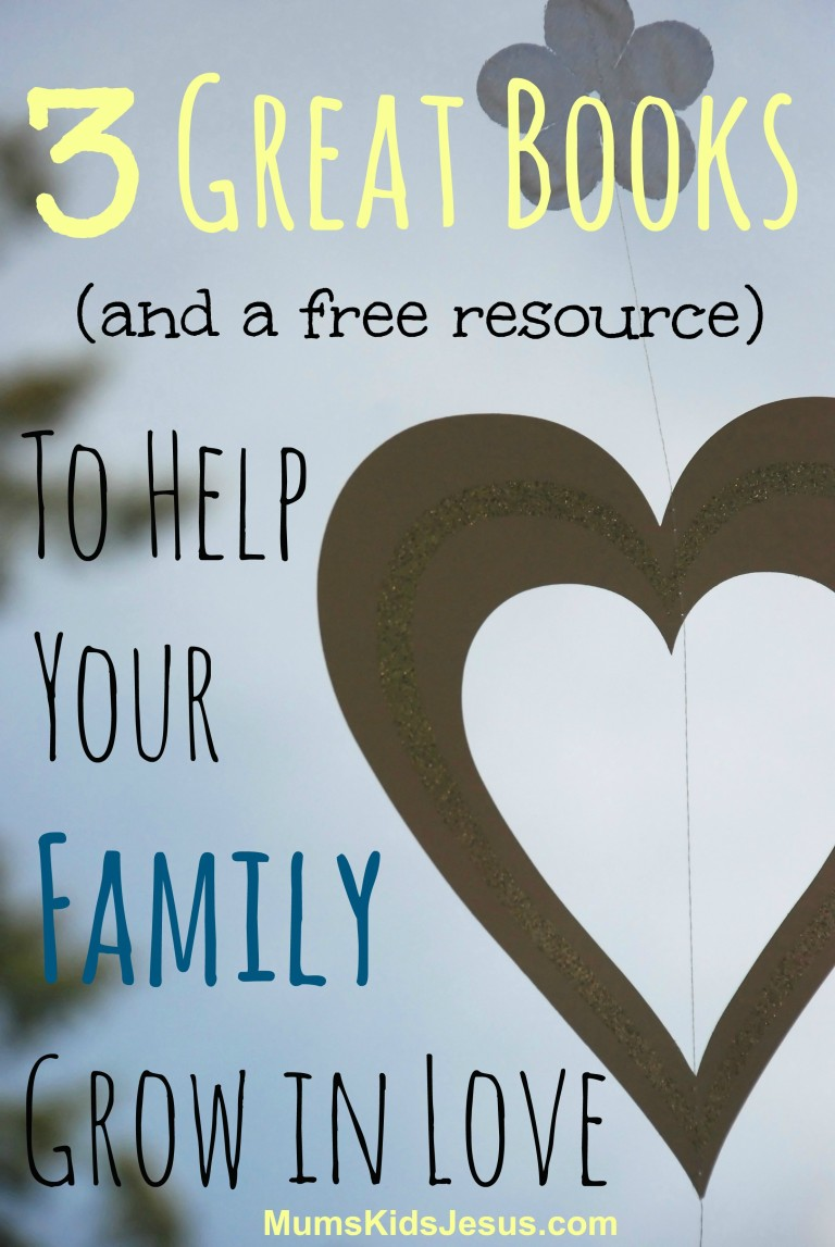 Discover 3 great books and a FREE resource to help your family grow in love. Check it out!