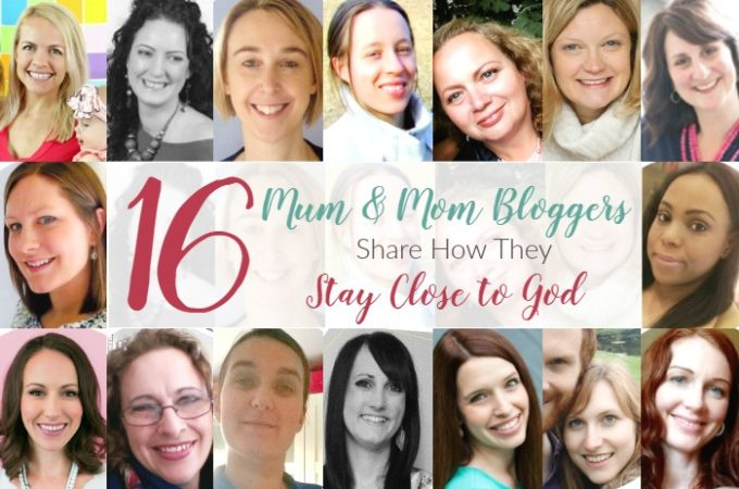 My favourite mum and mom bloggers share how they stay close to God. Ideas and resources to help you meet with God. Plus two free gifts!