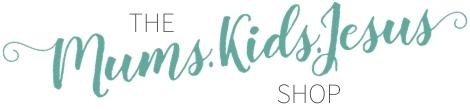 Mums.Kids.Jesus Shop