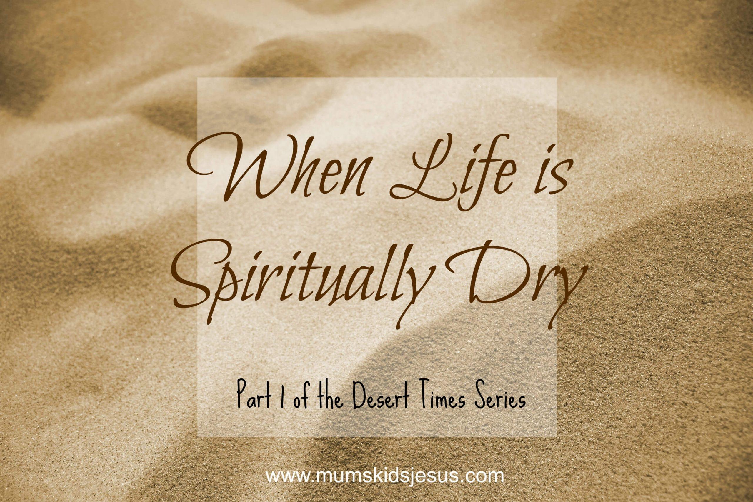 spiritually dry