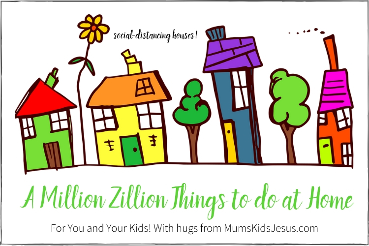 A Million Zillion Things to do at Home